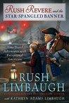 Rush Revere and the Star-Spangled Banner (Adventures of Rush Revere, #4)
