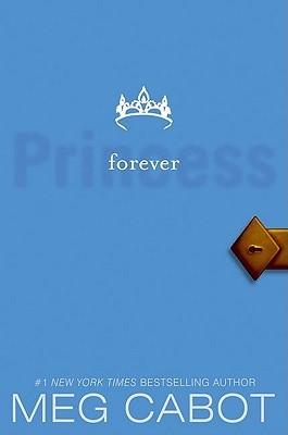 Forever Princess (The Princess Diaries, #10)