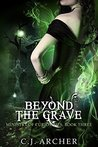 Beyond The Grave (The Ministry of Curiosities #3)