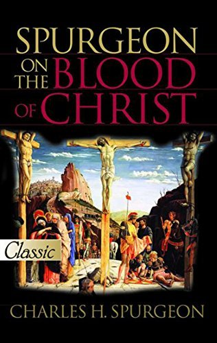 Spurgeon on the Blood of Christ