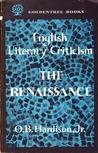 English Literary Criticism: The Renaissance