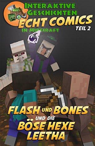 Minecraft Flash Und Bones Und Die Bose Hexe Leetha By Calvin Crowther