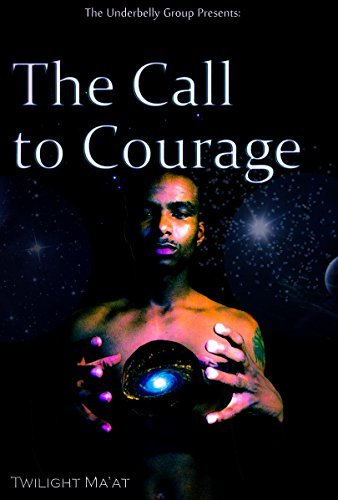 The Call to Courage (Back to Ase Book 1)