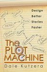 The Plot Machine by Dale Kutzera