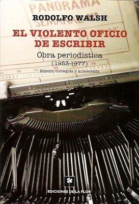 el-violento-oficio-de-escribir-obra-periodstica-1953-1977