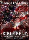 Book cover for Bible Belt (Single 1º): A veces el mal parece más poderoso que el amor.