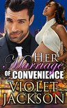 Her Marriage Of Convenience