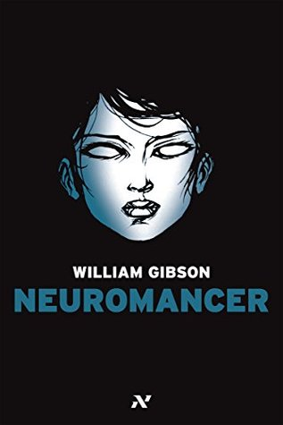 artificial intelligence in william gibsons neuromancer Anders larsson july 1, 2013 artifice and cyber-mestizos in william gibson's neuromancer ―we know now that in the early years of the twentieth century this world was being watched closely by intelligences greater than man's and yet as mortal as his own.