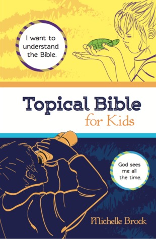Topical Bible for Kids: King James Version
