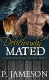 Deliciously Mated (Ouachita Mountain Shifters, #1)
