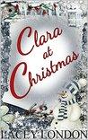 Clara at Christmas (Clara Andrews, #4)