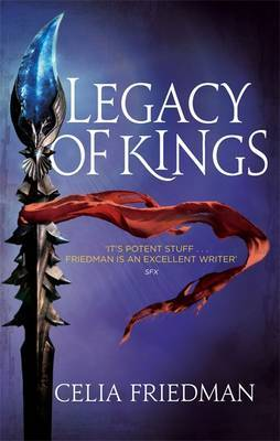 Legacy of Kings by C.S. Friedman