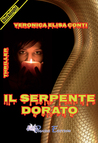 Il serpente dorato by Veronica Elisa Conti