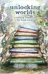 Unlocking Worlds by Sally  Allen