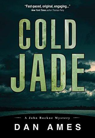Cold Jade (John Rockne Mysteries #3)
