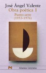 Punto cero (Obra poética #1)