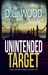 Unintended Target (Unintended Series, #1) by D.L. Wood