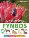 Exploring Fynbos: Plants, Animals, Interactions.