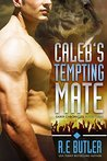 Caleb's Tempting Mate (Saber Chronicles #3)
