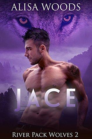 Jace(River Pack Wolves 2)