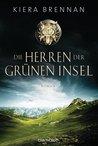 Die Herren der Grünen Insel by Kiera Brennan