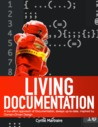 Living Documentation by design, with Domain-Driven Design by Cyrille Martraire