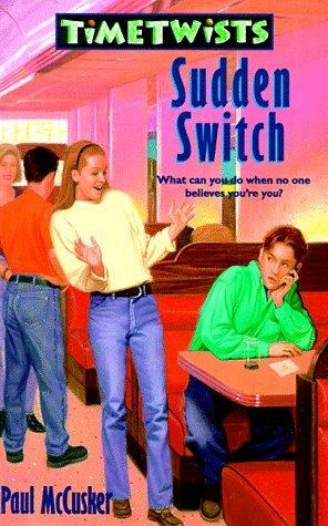 Sudden Switch