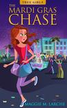 The Mardi Gras Chase
