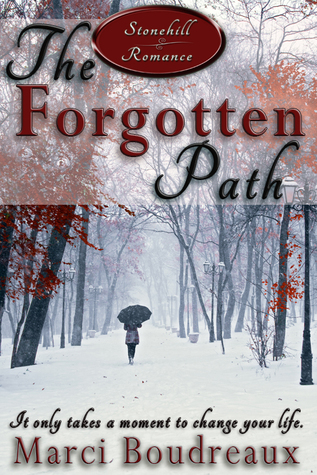 The Forgotten Path by Marci Boudreaux