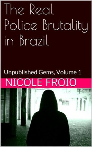 The Real Police Brutality in Brazil