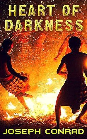 Heart of Darkness: by Joseph Conrad
