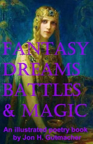 Fantasy, Dreams, Battles & Magic