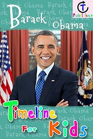 Barack Obama Timeline For Kids