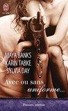 Avec ou sans uniforme... by Maya Banks