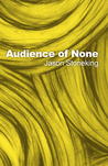 Audience of None