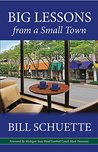 Big Lessons from a Small Town