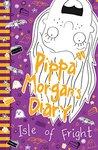 Pippa Morgan's Diary 3: Isle of Fright