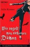 Wie angelt man sich einen Dämon by Julie Kenner