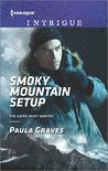 Smoky Mountain Setup by Paula Graves