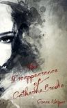 The Disappearance of Catherine Brodie (Brodie Saga #1)