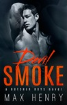 Devil Smoke (Butcher Boys #5)