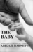 The Baby (The Boss, #5) by Abigail Barnette