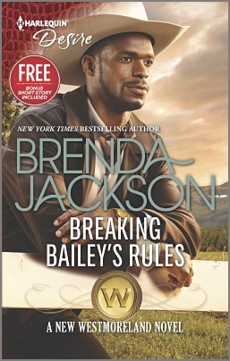 Breaking Bailey's Rules / Reclaimed by the Rancher (The Westmorelands, #30)