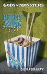 Rupert Wong, Cannibal Chef (Gods and Monsters: Rupert Wong #1)