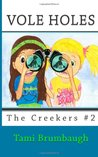 Vole Holes (The Creekers, #2)