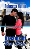 Dreams of Her Own (Dreams Come True, #3)