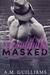 Beautifully Masked