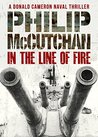 In the Line of Fire (Donald Cameron Naval Thriller #1)