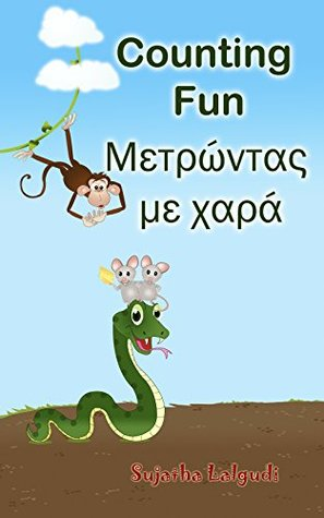 Greek for children: Counting Fun in Greek: Children's English-Greek Picture book (Bilingual Edition) (Greek Edition),Greek Baby books,Greek books for kids,Greek ... kids (Bilingual Greek books for children 2)
