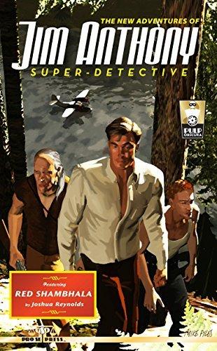 The New Adventures of Jim Anthony, Super-Detective Volume Two: Red Shambhala